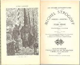 Титульный разворот первого издания романа «Удивительное путешествие Михаила Строгова из Москвы в Иркутск», 1876 год
